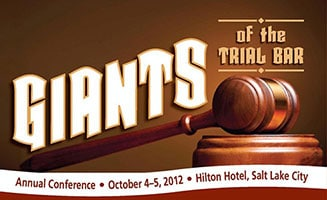 Giants of the Trial Bar - Utah Association for Justice